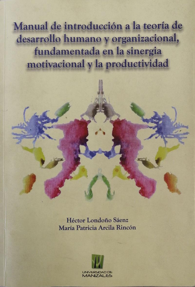 Teoría de desarrollo humano y organizacional